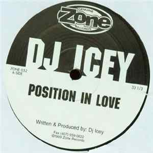 DJ Icey - Position in Love / Cruise