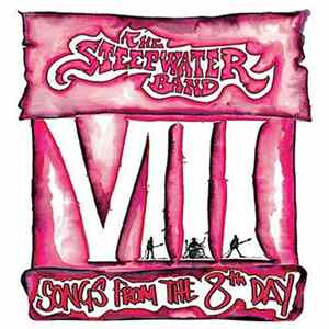 The Steepwater Band - Songs From The 8th Day