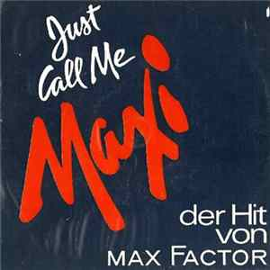 "Mara Lynn Brown - Max Factor Presents ""Just Call Me Maxi"""