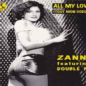 Zanni Featuring Double M - All My Love (Tout Mon Coeur)
