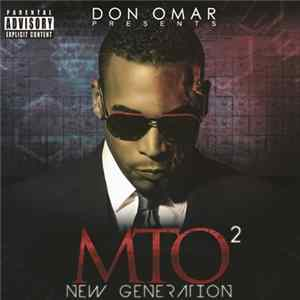 Don Omar - Don Omar Presents MTO²: New Generation