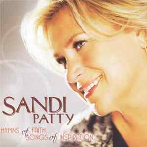 Sandi Patty - Hymns Of Faith: Songs Of Inspiration