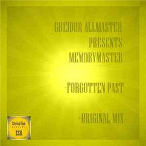 Greidor Allmaster Presents Memorymaster - Forgotten Past