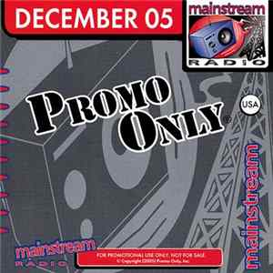 Various - Promo Only Mainstream Radio: December 2005