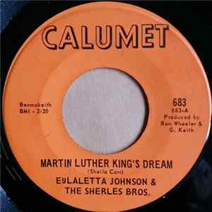 Eulaletta Johnson & The Sherles Bros. - Martin Luther King's Dream