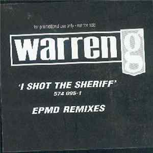 Warren G - I Shot The Sheriff (EPMD Remixes)