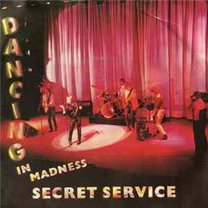 Secret Service - Dancing In Madness