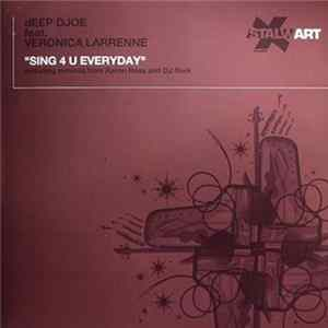 Deep Djoe Feat. Veronica Larenne - Sing 4 U Everyday