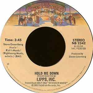 Lipps, Inc. - Hold Me Down / Always Lookin'