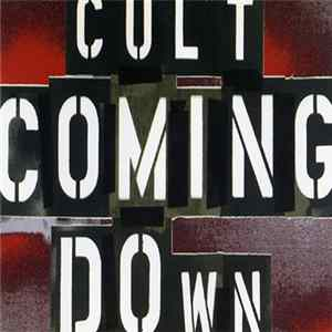 The Cult - Coming Down
