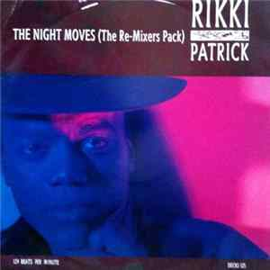 Rikki Patrick - The Night Moves (The Re-Mixers Pack)