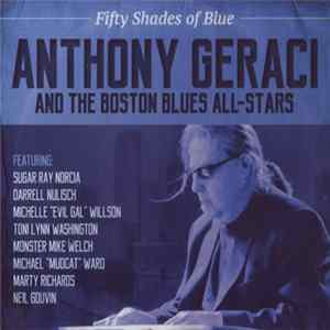 Anthony Geraci And The Boston Blues All-Stars - Fifty Shades Of Blue