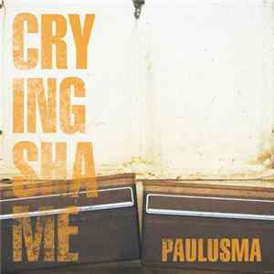 Paulusma - Crying Shame
