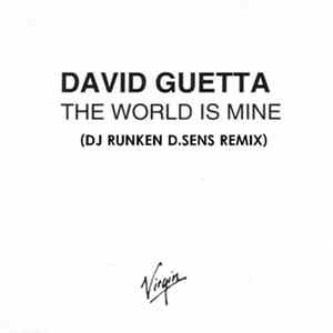 David Guetta - The World Is Mine (Dj Runken D.Sens Remix)