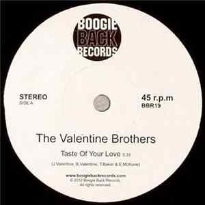 The Valentine Brothers - Taste Of Your Love