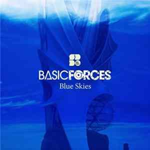 Basic Forces - Blue Skies