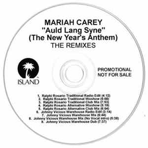 Mariah Carey - Auld Lang Syne (The New Year's Anthem) (Remixes)