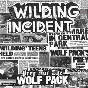 The Wilding Incident - Prey For The Wolfpack
