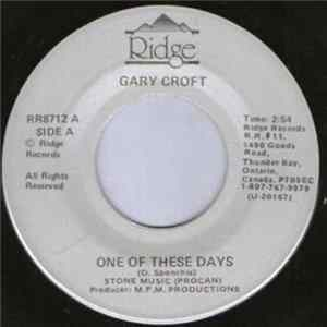 Gary Croft - One Of These Days