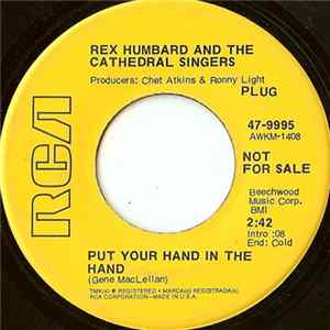 Rex Humbard And The Cathedral Singers - Put Your Hand In The Hand