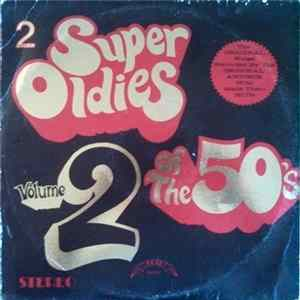 Various - Super Oldies Of The 50's Volume 2