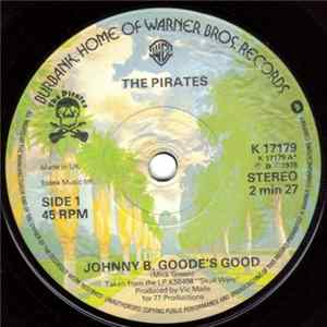The Pirates - Johnny B. Goode's Good