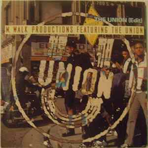 M. Walk Productions Featuring The Union - The Union