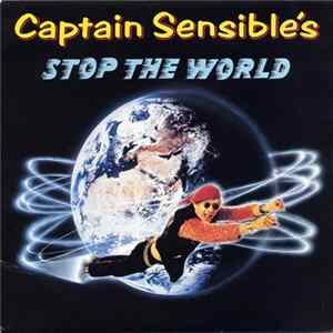 Captain Sensible - Stop The World