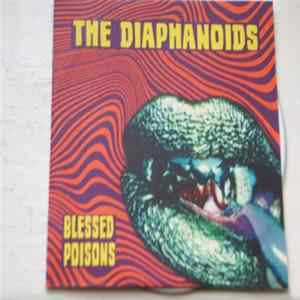 The Diaphanoids - Blessed Poisons