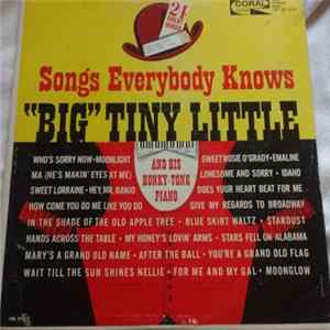 """Big"" Tiny Little And His Honky Tonk Piano - Songs Everybody Knows"