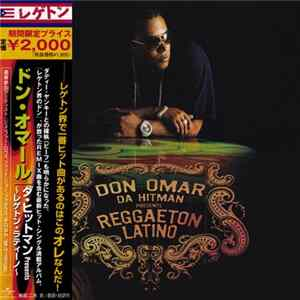 Don Omar - Da Hitman Presents Reggaeton Latino