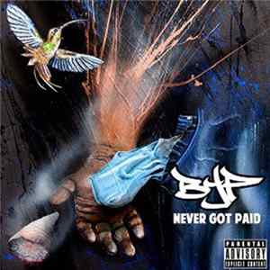 BYP - Never Got Paid