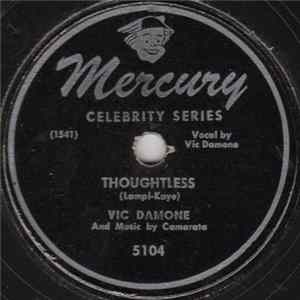 Vic Damone - Thoughtless / Love Is So Terrific