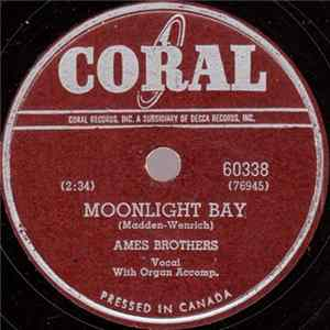 Ames Brothers - Moonlight Bay / Meet Me Tonight In Dreamland