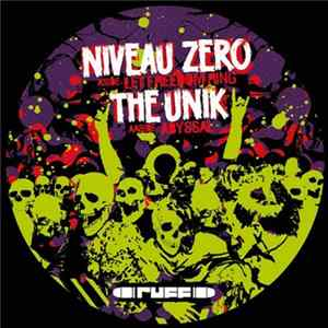 Niveau Zero / The Unik - Let Freedom Ring / Abyssal