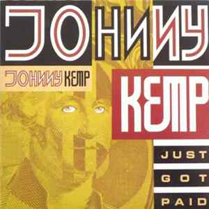 Johnny Kemp - Just Got Paid