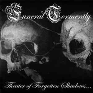 Funeral Tormently - Theater Of Forgotten Shadows
