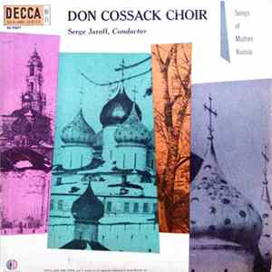 Don Cossack Choir, Serge Jaroff - Songs Of Mother Russia