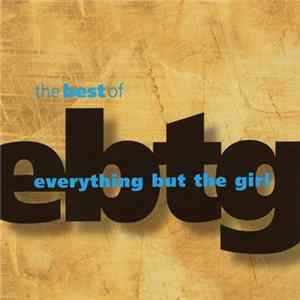 Everything But The Girl - The Best Of Everything But The Girl