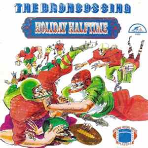 The 1970 Denver Broncos - Sing Holiday Halftime