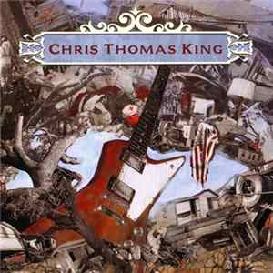 Chris Thomas King - Rise