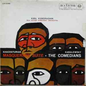 Khachaturian, Kabalewsky, Kiril Kondrashin, RCA Victor Symphony Orchestra - Masquerade Suite / The Comedians