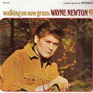 Wayne Newton - Walking On New Grass