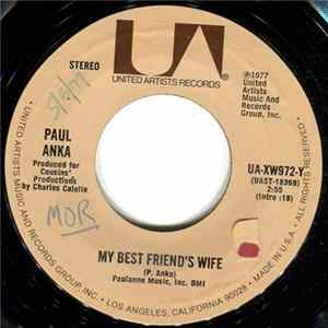 Paul Anka - My Best Friend's Wife / Never Gonna Fall In Love Again