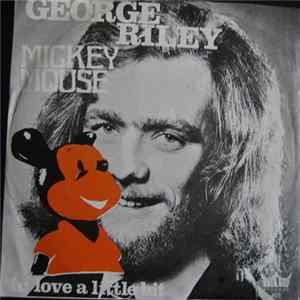 George Riley - Mickey Mouse / In Love A Little Bit