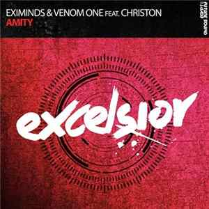 Eximinds & Venom One Feat. Christon - Amity
