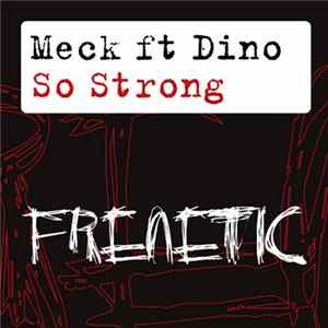 Meck Ft Dino - So Strong