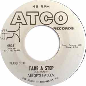 Aesop's Fables - Take A Step / What's A Man To Do