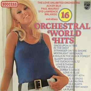 Various - 16 Orchestral World Hits