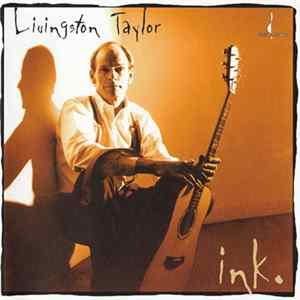 Livingston Taylor - Ink